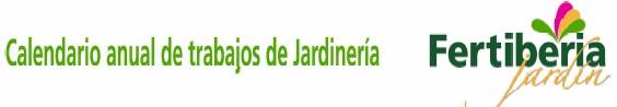 calendario de trabajos de jardinería Fertiberia